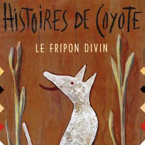 Histoires de Coyote